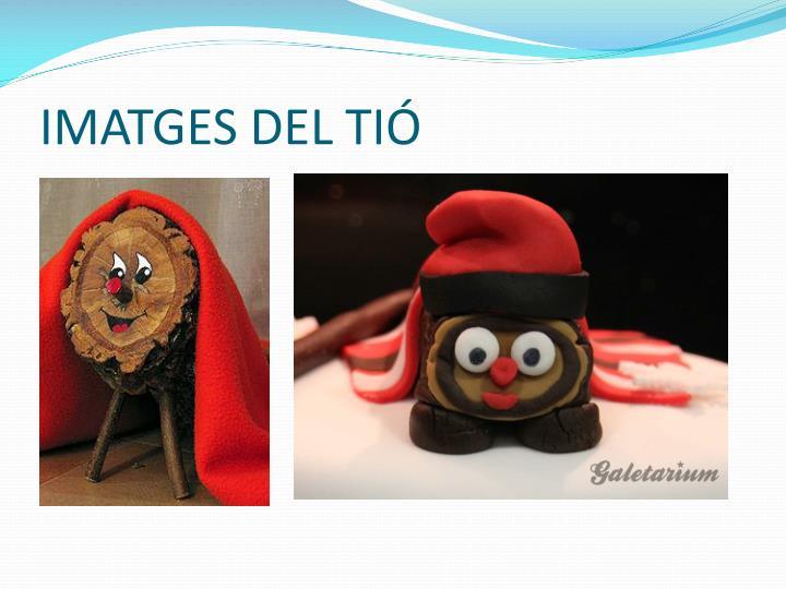 IMATGES DEL TIÓ