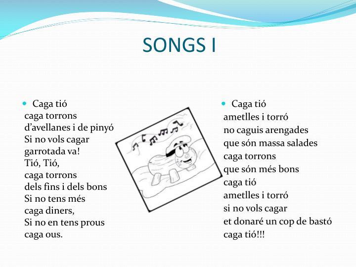 SONGS I