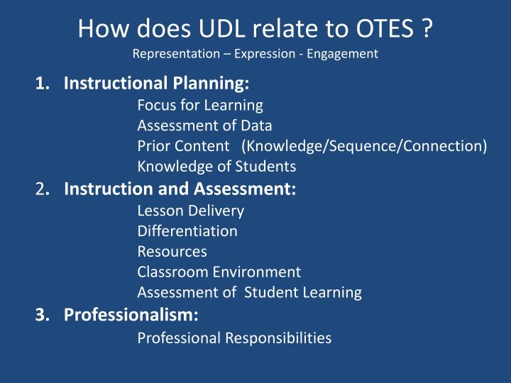 How does UDL relate to OTES ?