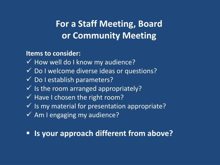 For a Staff Meeting, Board