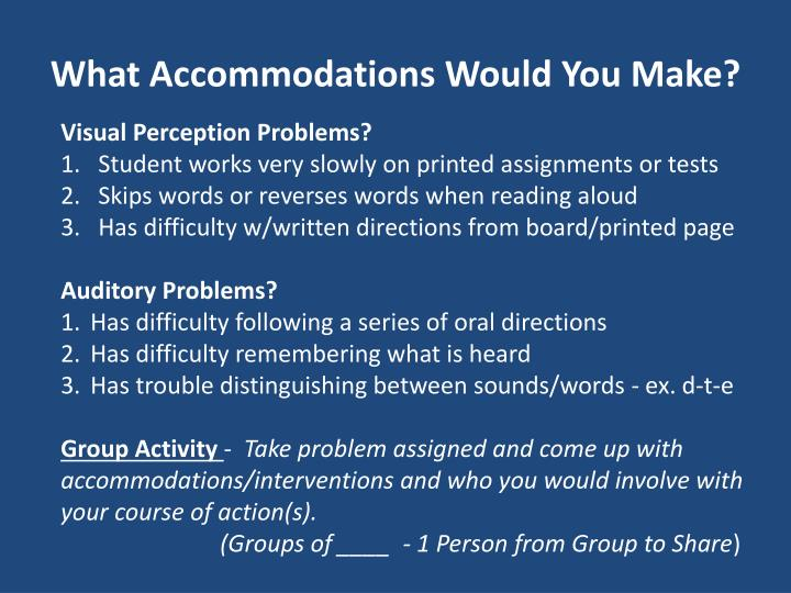 What Accommodations Would You Make?