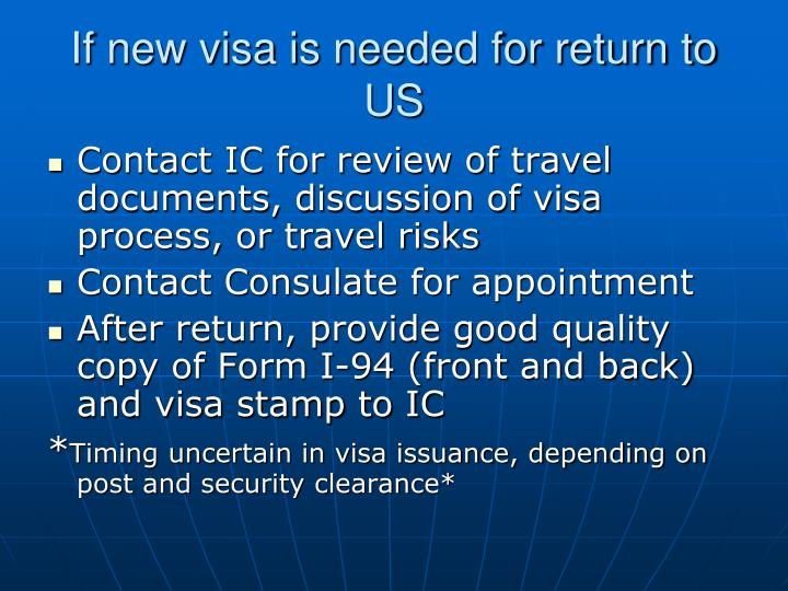 If new visa is needed for return to US