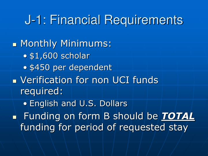 J-1: Financial Requirements