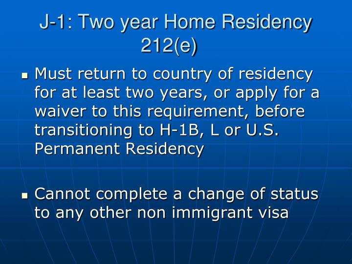 J-1: Two year Home Residency