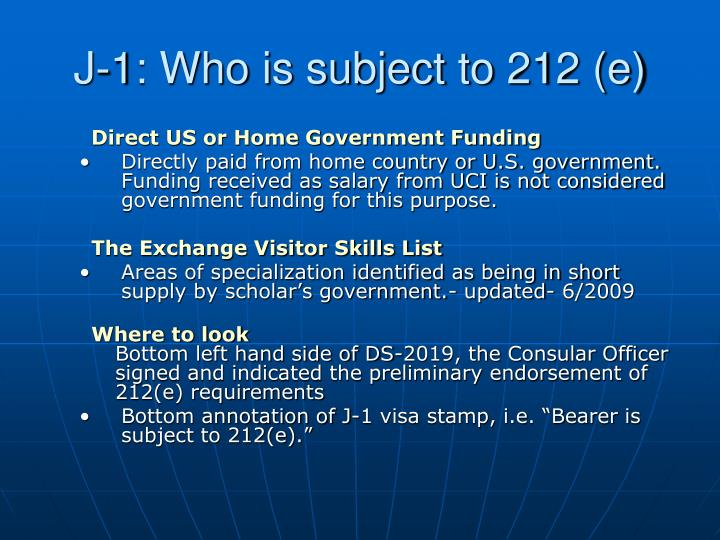 J-1: Who is subject to 212 (e)