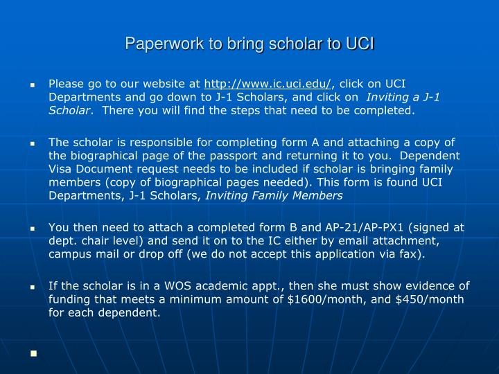 Paperwork to bring scholar to UCI