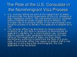 the role of the u s consulate in the nonimmigrant visa process