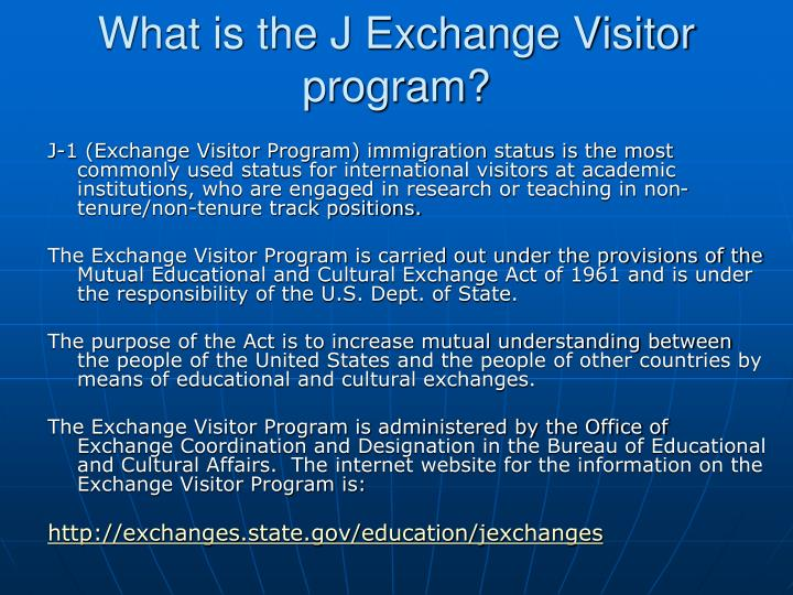 What is the J Exchange Visitor program?
