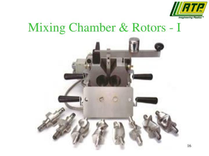 Mixing Chamber & Rotors - I