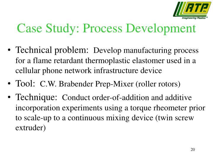Case Study: Process Development