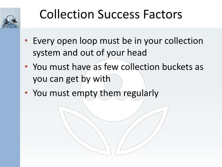 Collection Success Factors