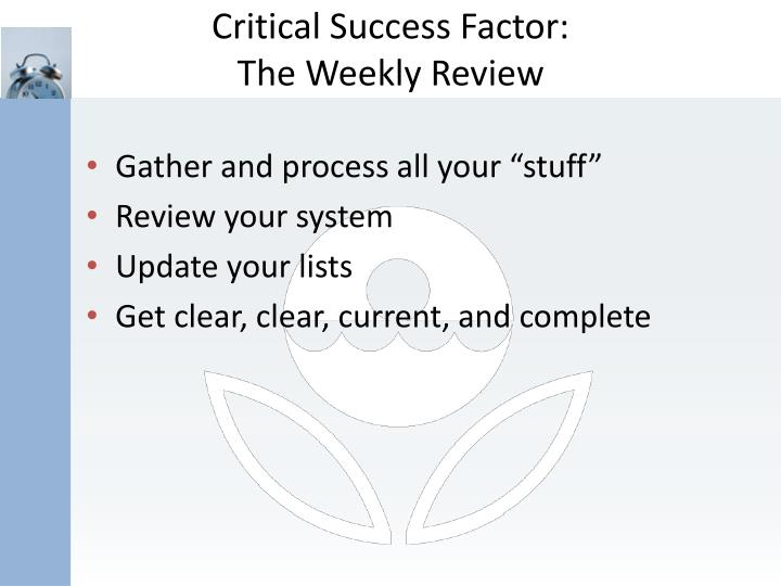 Critical Success Factor: