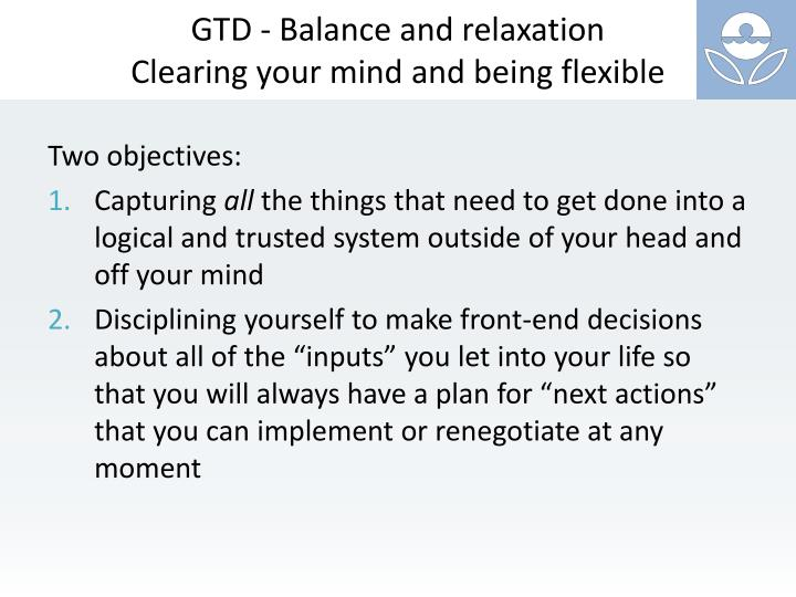 GTD - Balance and relaxation