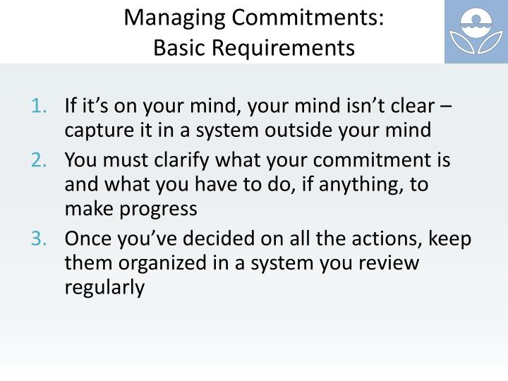 Managing Commitments: