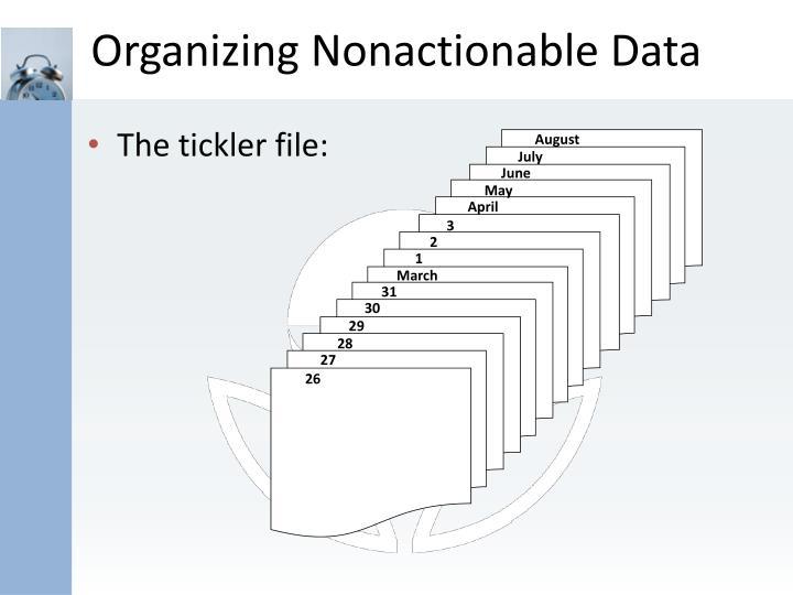 Organizing Nonactionable Data