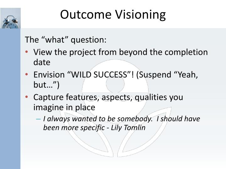 Outcome Visioning