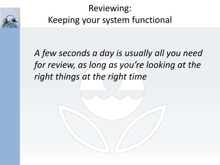 Reviewing: