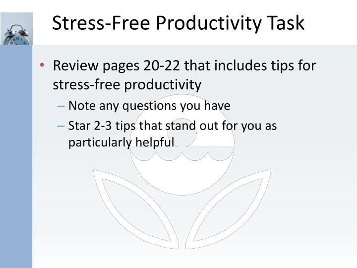 Stress-Free Productivity Task