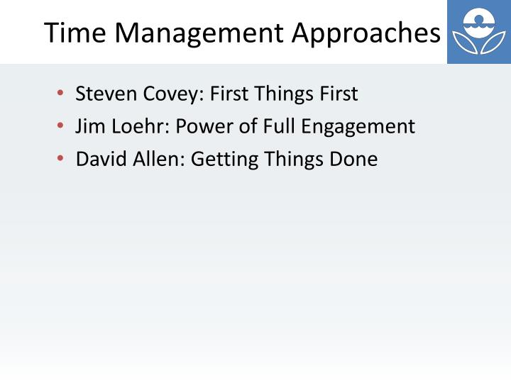 Time Management Approaches