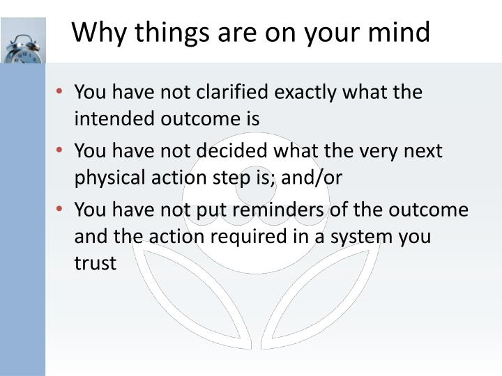 Why things are on your mind
