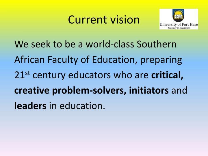 Current vision