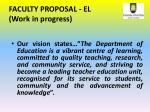 faculty proposal el work in progress