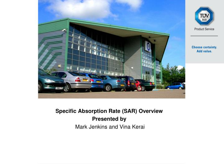 specific absorption rate sar overview presented by mark jenkins and vina kerai