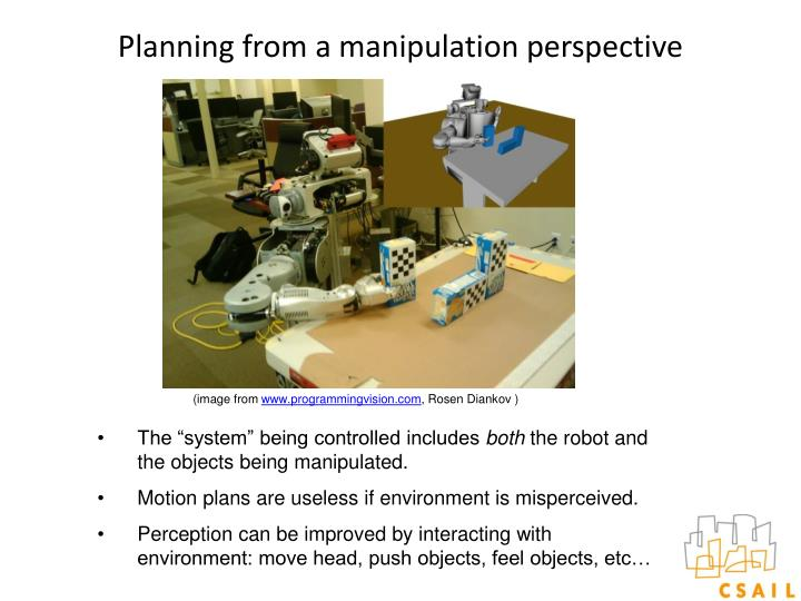 Planning from a manipulation perspective