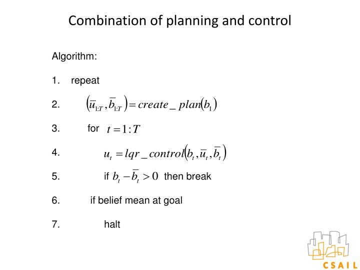 Combination of planning and control