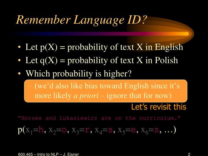Remember Language ID?