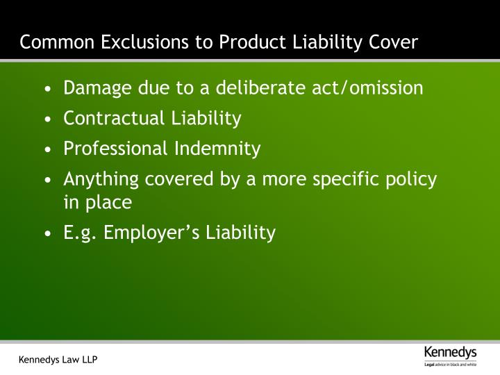 Common Exclusions to Product Liability Cover