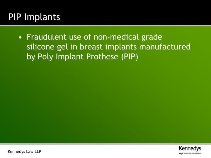PIP Implants