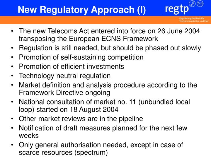 New Regulatory Approach (I)