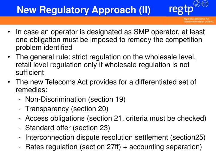 New Regulatory Approach (II)
