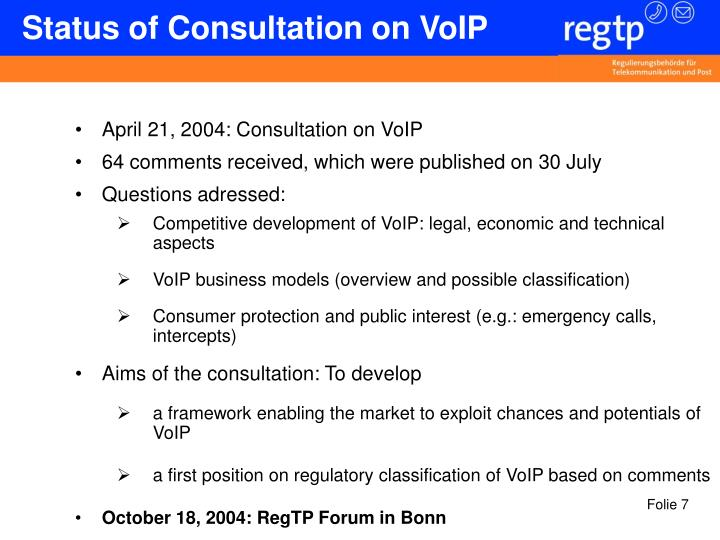 Status of Consultation on VoIP
