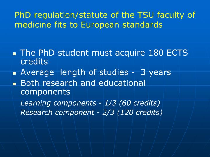 PhD regulation/statute of the TSU faculty of medicine fits to European standards