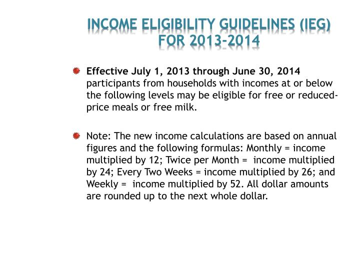 income eligibility guidelines (IEG) For 2013-2014
