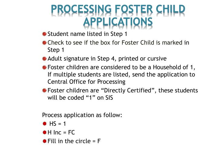 Processing Foster Child Applications