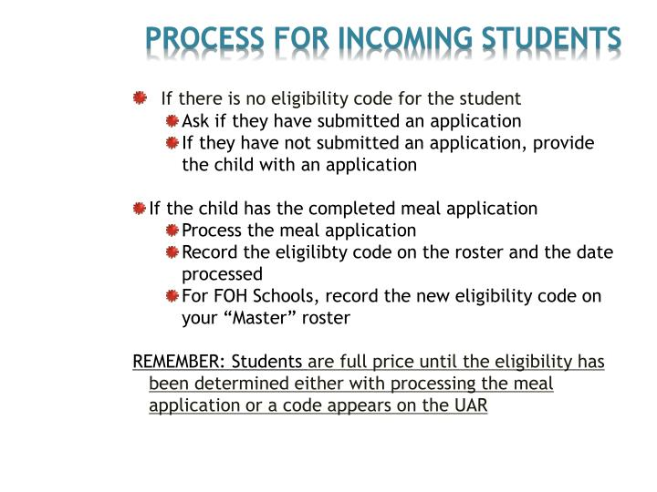 PROCESS for Incoming Students