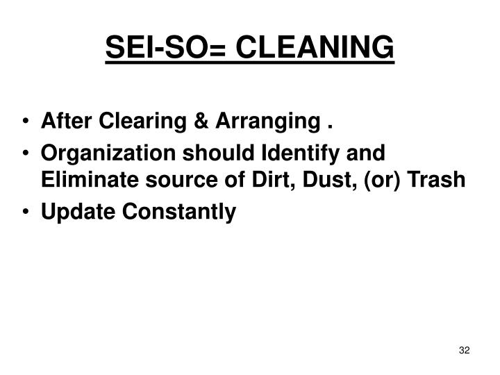 SEI-SO= CLEANING