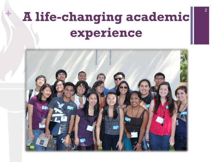 A life-changing academic experience