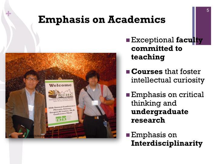 Emphasis on Academics