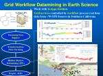 grid workflow datamining in earth science