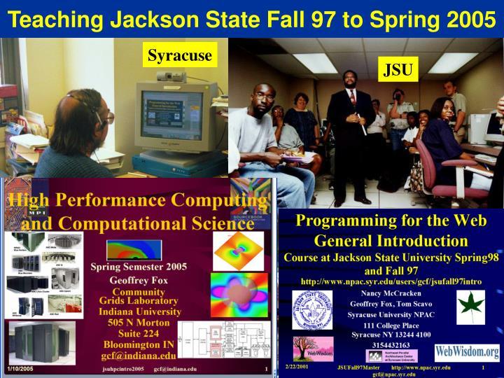Teaching Jackson State Fall 97 to Spring 2005