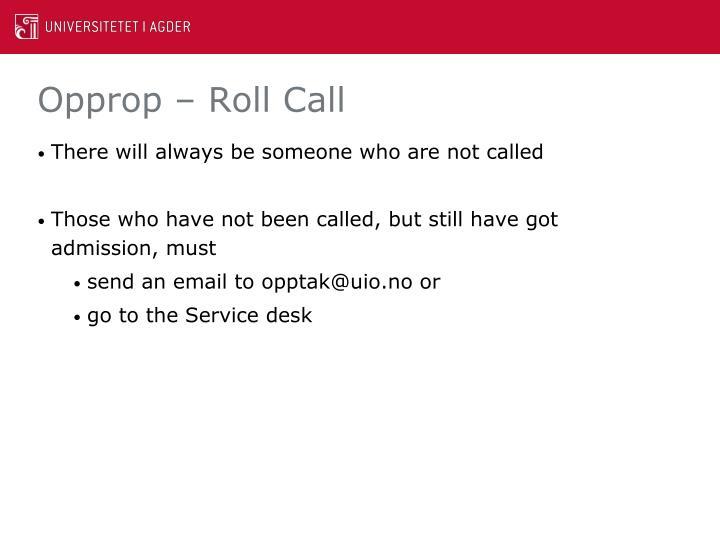 Opprop – Roll Call