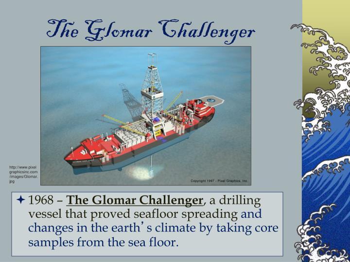The Glomar Challenger
