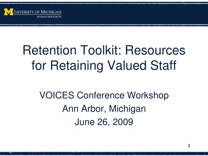 Retention Toolkit: Resources for Retaining Valued Staff