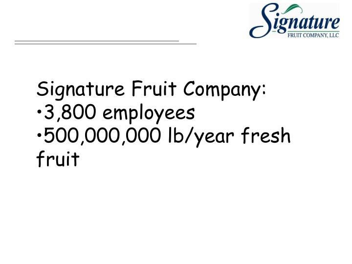 Signature Fruit Company:
