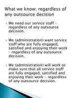 what we know regardless of any outsource decision