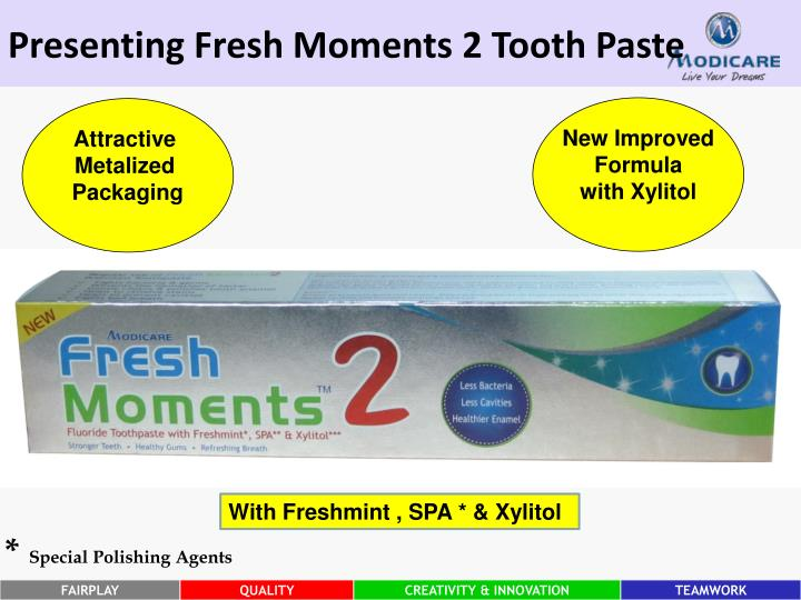 Presenting Fresh Moments 2 Tooth Paste